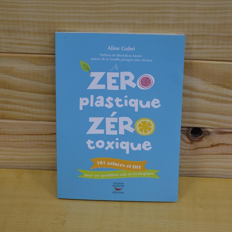 Livre Zéro plastique zéro toxique